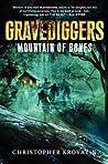Mountain of Bones (Gravediggers, #1)