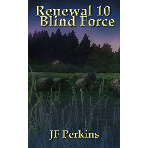 Blind Force Renewal 10 By Jf Perkins