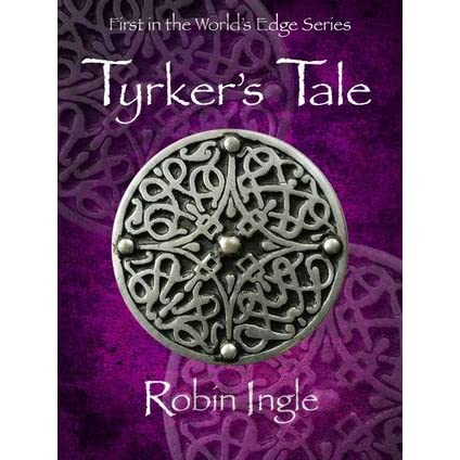 Tyrkers Tale (The Worlds Edge Series Book 1)