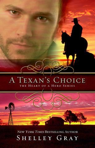 A Texan's Choice (Heart of a Hero, #3)