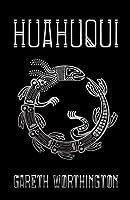 Huahuqui (Children of the Fifth Sun, #1)