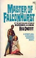 Master of Falconhurst