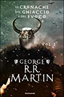 A game of thrones a clash of kings by george rr martin le cronache del ghiaccio e del fuoco vol 1 a song of ice and fandeluxe Images