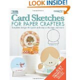 Card Sketches for Paper Crafters by Jennifer Schaerer