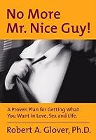 No More Mr. Nice Guy!