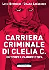 Carriera criminale di Clelia C.