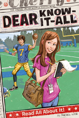 Read All About It! (Dear Know it-all, #1)