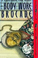 The Body Wore Brocade