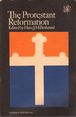 protestant reformation hillerbrand the