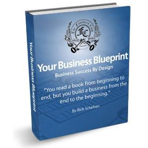 Your business blueprint by rich schefren malvernweather Choice Image