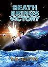 Death Brings Victory (Aston West #3)