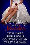 Three Weddings an...
