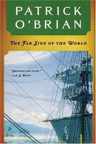 The Far Side of the World (Aubrey/Maturin, Book 10)