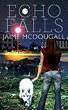 Echo Falls (Echo Falls, #1)