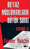 Efendi 2: Beyaz Müslümanların Büyük Sırrı ebook download free