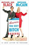Download ebook America, You Sexy Bitch by Meghan McCain