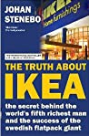 The Truth about Ikea by Johan Stenebo