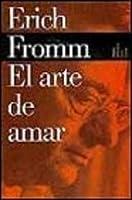 El arte de amar (Biblioteca Erich Fromm)