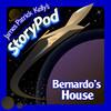 Bernardo's House by James Patrick Kelly