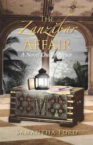 The Zanzibar Affair: A High Society Love Story Out of Africa