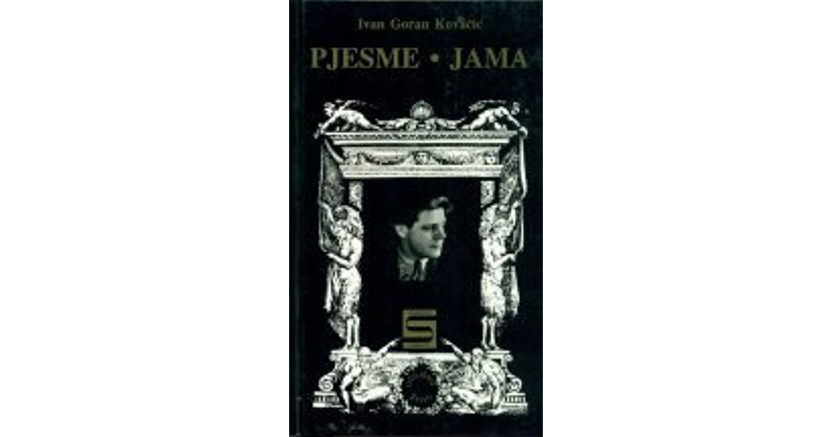 Pjesme Jama By Ivan Goran Kovacic 1 Star Ratings
