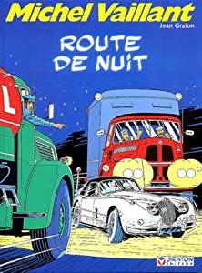 Michel Vaillant, Route de nuit