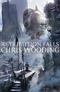 Retribution Falls (Tales of the Ketty Jay, #1)