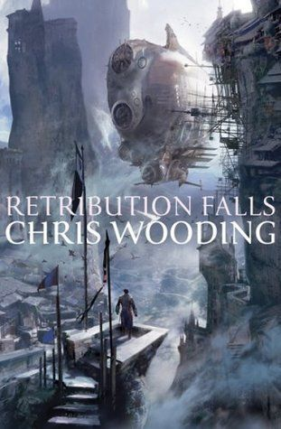 Image result for Retribution Falls by Chris Wooding