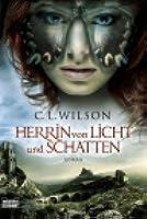 Herrin von Licht und Schatten (Tairen Soul, #2)