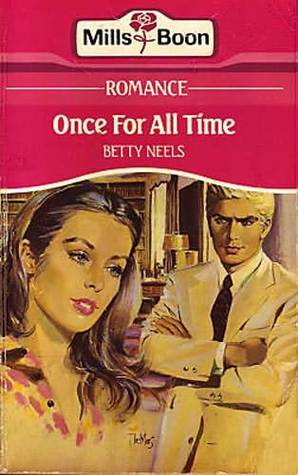 Once For All Time by Betty Neels
