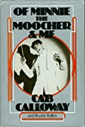 Of Minnie the Moocher & Me