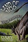 Land of Nod, The Prophet (Land of Nod, #2)