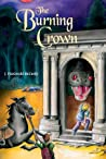 Burning Crown (The Serpent's Egg Trilogy, #2)