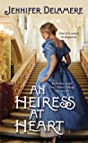 An Heiress at Heart (Love's Grace, #1)