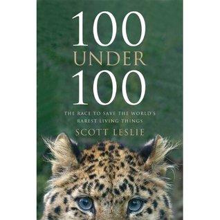 100 Under 100 by Scott Leslie