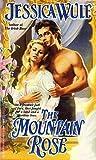 The Mountain Rose (Rose Trilogy, #2)