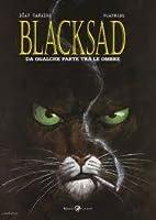 Blacksad : Da qualche parte tra le ombre (Blacksad, #1)