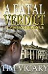 A Fatal Verdict by Tim Vicary
