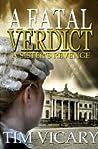 A Fatal Verdict (The Trials of Sarah Newby, #2)