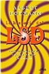La Historia Del LSD. Cómo Descubrí El ácido Y Qué Pasó Después en El Mundo