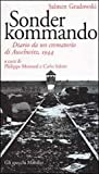 Sonderkommando: Diario di un crematorio di Auschwitz, 1944