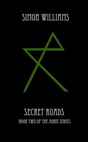 Secret Roads by Simon  Williams