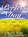 Perfect Day (Wyatt & Graham, #1)