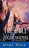 The Trouble With Highlanders (The Sutherlands, #2)