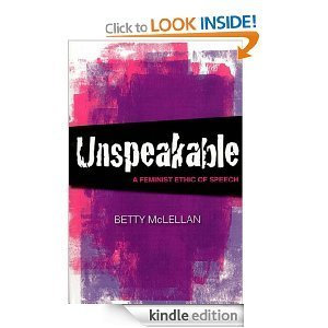 Unspeakable- A Feminist Ethic of