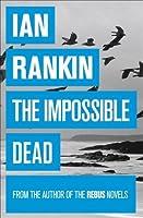 The Impossible Dead (Malcolm Fox, #2)