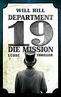 Die Mission (Department 19, #1)
