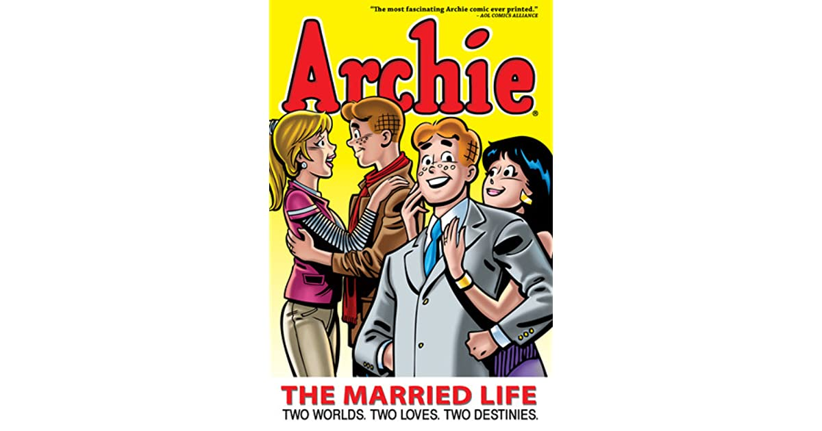 Archie The Married Life Book 1