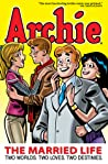 Download ebook Archie: The Married Life Book 1 by Archie Comics