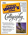 The Complete Idiot's Guide to Calligraphy